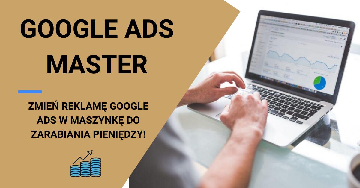 Kurs Google Ads Master